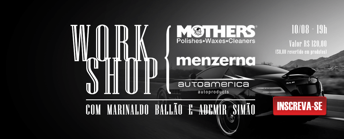 Workshop Menzerna, Mothers e Autoamerica 10/08/18